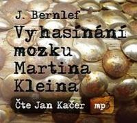 Vyhasínání mozku Martina Kleina - CD MP3 (audiokniha)