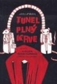 Tunel plný krve aneb kauza Diag Human (trochu jinak)