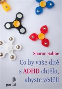 Co by vaše dítě s ADHD chtělo, abyste věděli