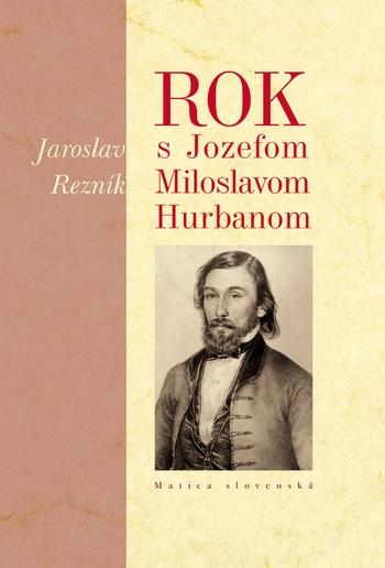 Rok s Jozefom Miloslavom Hurbanom