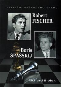 Robert Fischer, Boris Spasskij