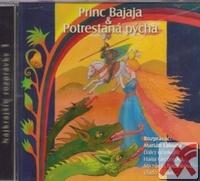 Princ Bajaja / Potrestaná pýcha - CD (audiokniha)