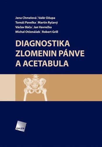 Diagnostika zlomenin pánve a acetabula