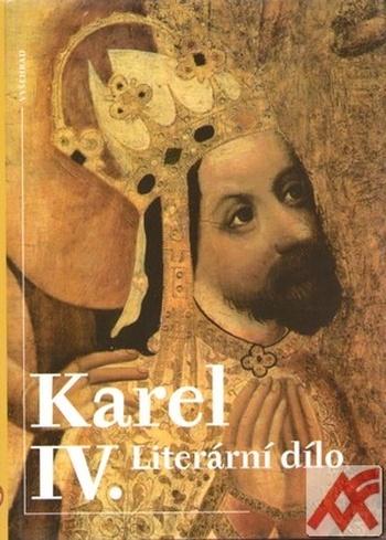 Karel IV. Literární dílo