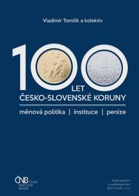 100 let česko-slovenské koruny