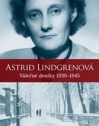 Astrid Lindgrenová: Válečné deníky 1939-1945