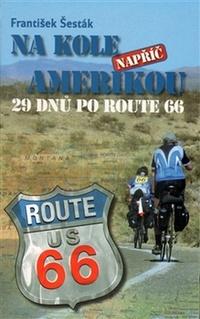Na kole napříč Amerikou. 29 dnů po Route 66