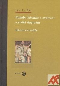 Podoba básnika v svätcovi - svätý Augustín. Básnici a svätí
