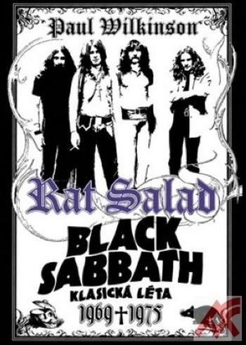 Rat Salad Black Sabbath. Klasická léta 1969-1975