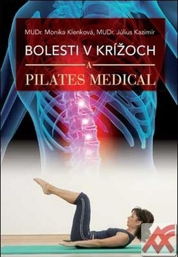 Bolesti v krížoch a Pilates Medical
