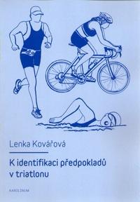 K identifikaci předpokladů v triatlonu