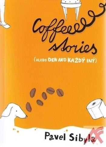 Coffee stories (alebo Deň ako každý iný)