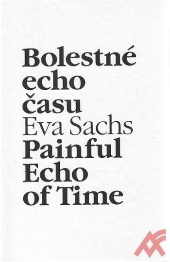 Bolestné echo času
