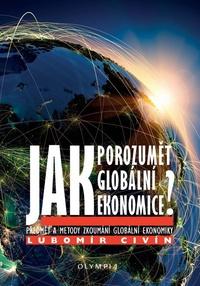 Jak porozumět globální ekonomice