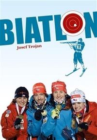 Biatlon 1923-2014. Od vojenských hlídek k biatlonu