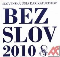 Bez slov 2010. Slovenská únia karikaturistov