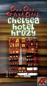 Chelsea hotel hrůzy