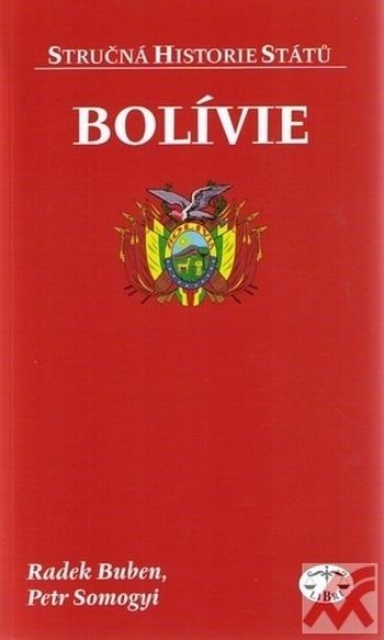 Bolívie - stručná historie států
