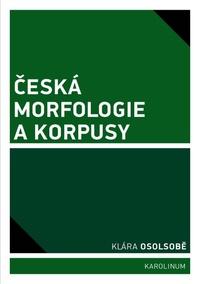 Česká morfologie a korpusy