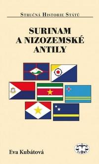 Surinam a Nizozemské Antily - stručná historie států