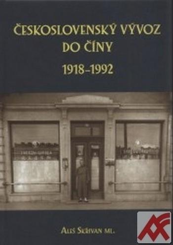 Československý vývoz do Číny 1918-1992