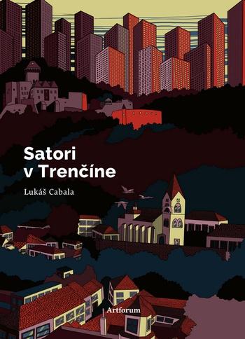 Satori v Trenčíne