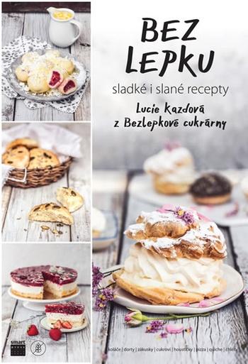 Bez lepku - sladké i slané recepty