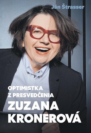 Optimistka z presvedčenia - Zuzana Kronerová