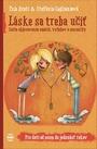 Láske sa treba učiť (8-11 rokov)