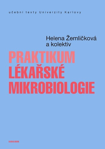 Praktikum lékařské mikrobiologie