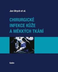 Chirurgické infekcekůže a měkkých tkání