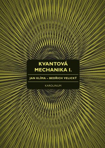 Kvantová mechanika I.