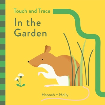 Touch and Trace: In the Garden