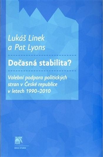 Dočasná stabilita? Volební podpora politických stran v České republice v letech