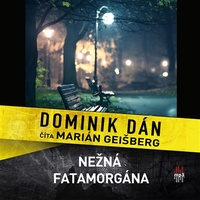 Nežná fatamorgána - MP3 CD (audiokniha)