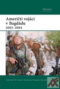 Američtí vojáci v Bagdádu 2003-2004