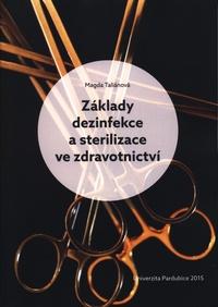 Základy dezinfekce a sterilizace ve zdravotnictví