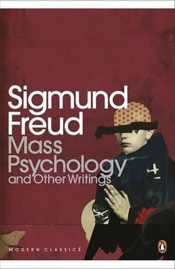 Mass Psychology and Other Writings