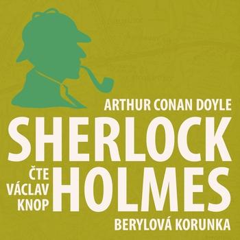 Dobrodružství Sherlocka Holmese 11 - Berylová korunka