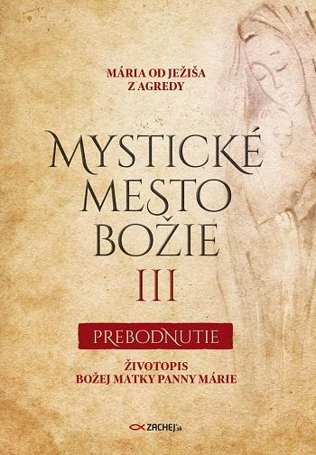 Mystické mesto Božie III. - Prebodnutie