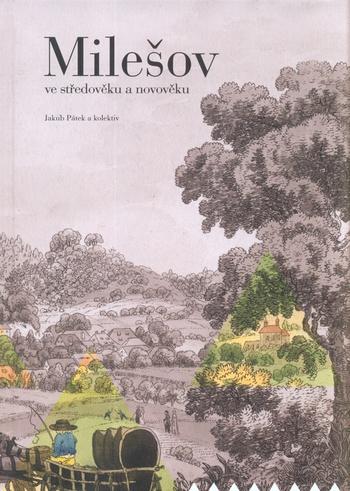 Milešov ve středověku a novověku