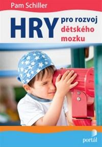 Hry pro rozvoj dětského mozku. Pro děti od 1 do 5 let