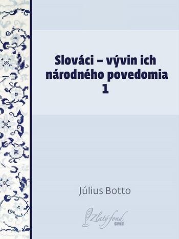 Slováci - vývin ich národného povedomia 1