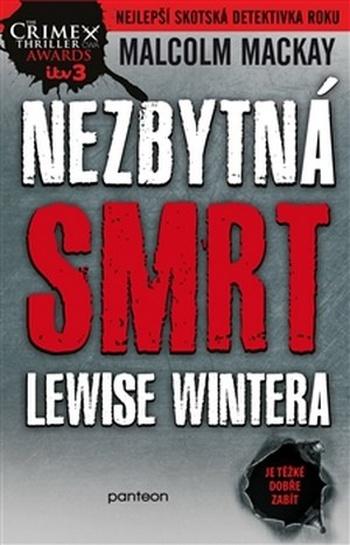 Nezbytná smrt Lewise Wintera. Je těžké dobře zabít člověka