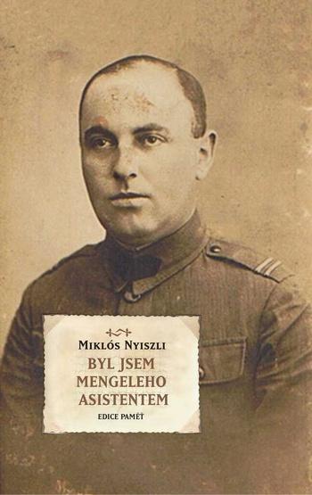 Byl jsem Mengeleho asistentem