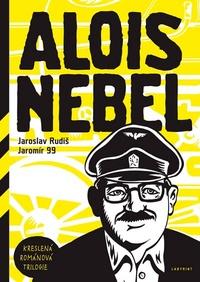 Alois Nebel. Kreslená románová trilogie
