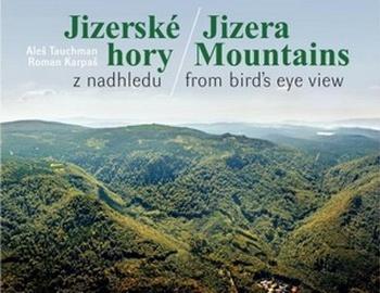 Jizerské hory z nadhledu