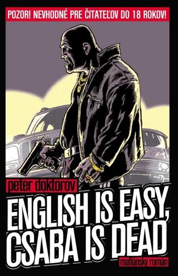 English is easy, Csaba is dead
