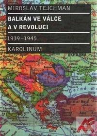 Balkán ve válce a v revoluci 1939-1945