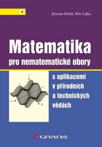 Matematika pro nematematické obory s aplikacemi v přírodních a technických vědác